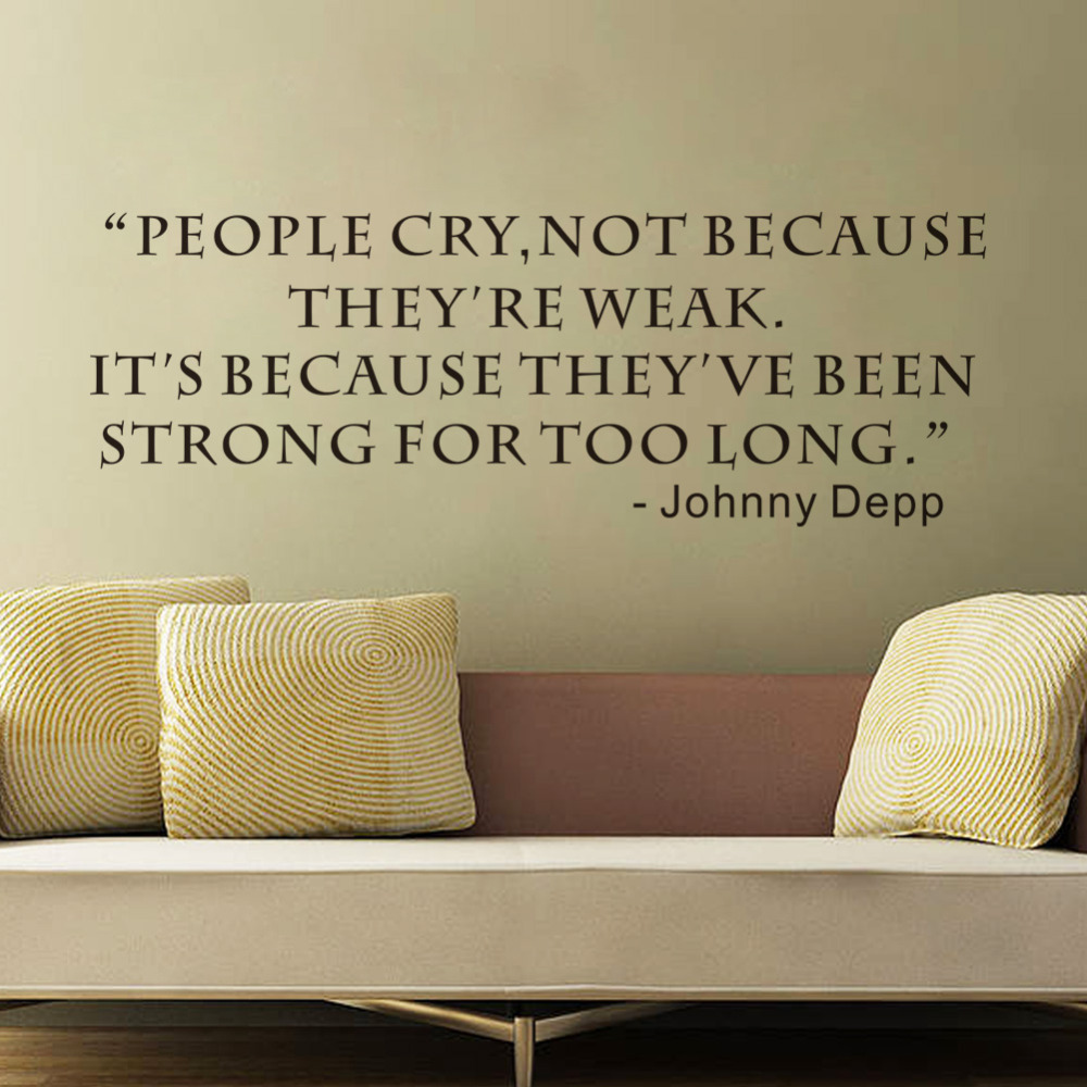 online get cheap people wall decals aliexpress com alibaba group wall sticker people cry not because they are weak creative quotes inspirational wall decals living room