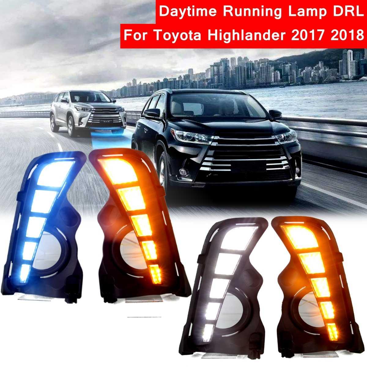 2pcs LED Daytime Running Light Lamp DRL Fog Light Daylight For Toyota Highlander 2017 2018 Yellow White Blue Turn Signal Lamp