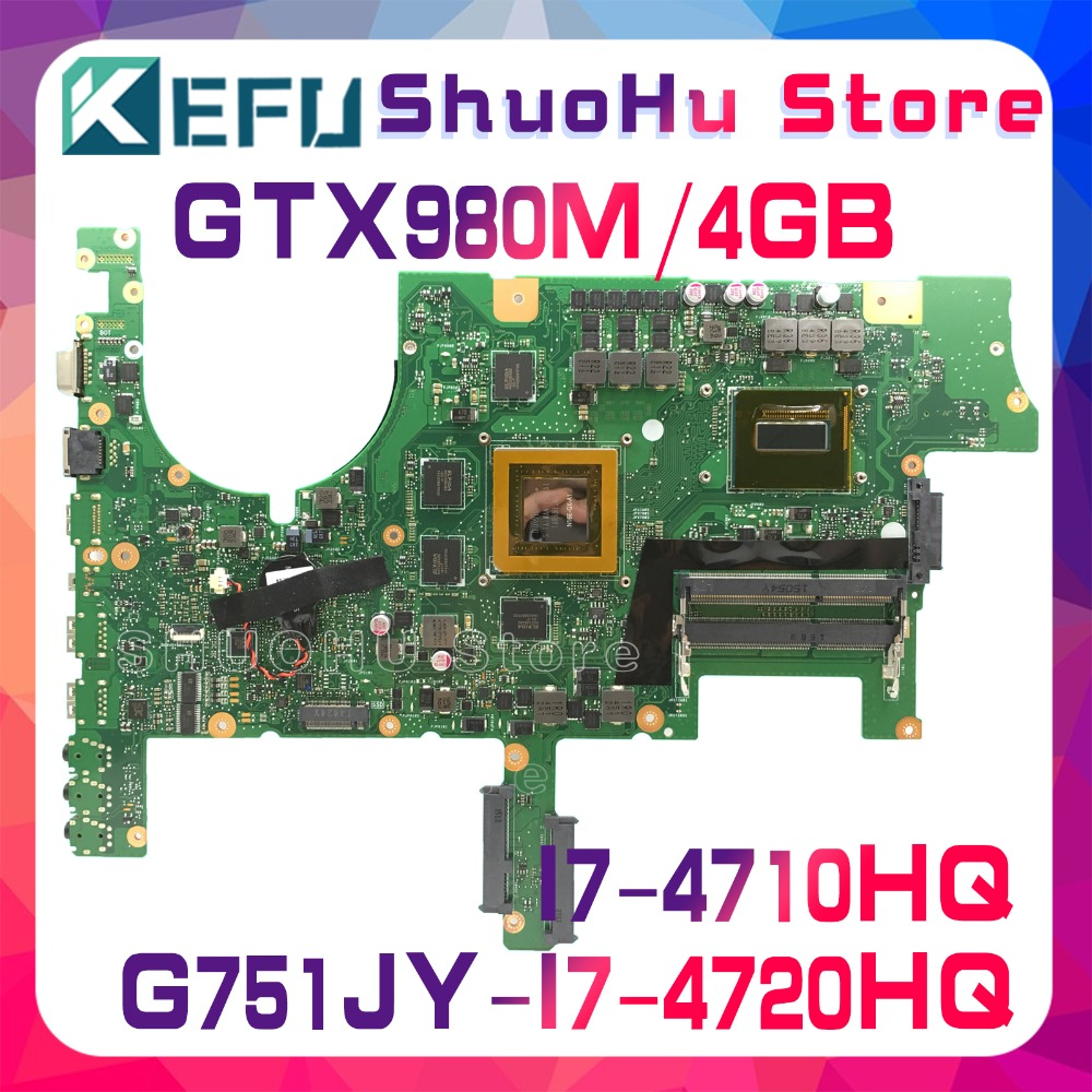KEFU <font><b>G751JY</b></font> For ASUS G751JT G751J G751JL I7-4710HQ/I7-4720HQ GTX980M laptop <font><b>motherboard</b></font> tested 100% work original mainboard image