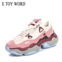 E TOY WORD Women Sneakers 2019 New Old daddy shoes trend shoes for women Korean Sneakers Breathable Casual Cozy Platform shoes