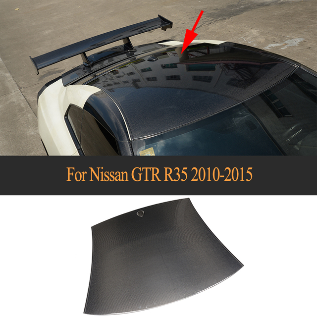 Carbon Fiber car Roof Cover For Nissan GTR GT-R R35 2009 2010 2011 2012 2013 2014 2015 2015 Car Styling