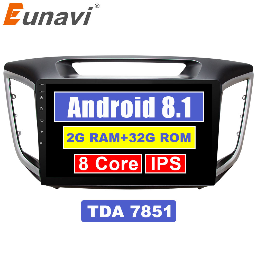 Eunavi 10.1 inch 2din Android 8.1 car radio gps player For multimedia ix25 hyundai creta navigation stereo video audio pc player