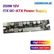 12 В вход постоянного тока 250 Вт Выход мини ITX Pico PSU DC ATX PC Переключатель DC источник питания для компьютера сервера