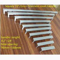 """10*20mm Square Bar door handle Stainless Steel Kitchen Door Cabinet Handle Pull Knob 4.2""""~24"""""""