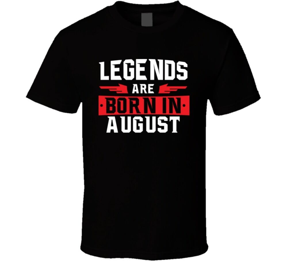 Legends Are Born In August Leo Virgo Zodiac Birtday Gift   T     Shirt