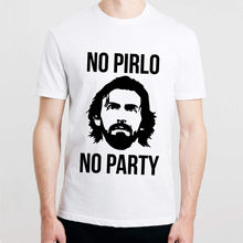NO PIRLO NO PARTY PRINTED MENS T SHIRT ANDREA JUVENTUS ITALY COOL  FUNNY More Size and Colors-A872