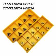 Твердосплавная вставка TCMT110204 VP15TF UE6020 металлический токарный инструмент внешние токарные инструменты инструмент с ЧПУ Токарный Станок Инструмент TCMT 110204 фреза