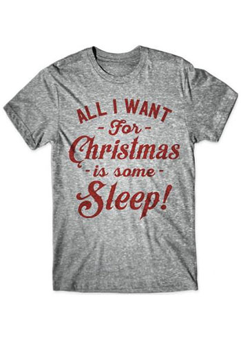 All I Want For Christmas Is Some Sleep O-Neck T-Shirt women fashion funny cotton shirt grunge aesthetic tees slogan tops t shirt