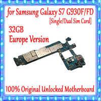 100% Original débloqué carte mère principale remplacement pour Samsung Galaxy S7 G930F G930FD 32GB Europe Version carte mère