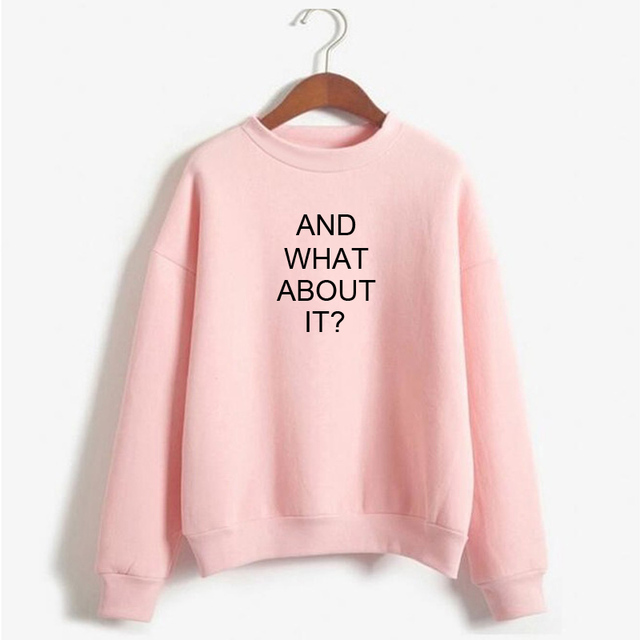 ARIANA GRANDE AND WHAT ABOUT IT SWEATSHIRT (10 VARIAN)
