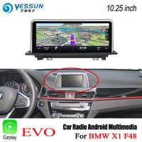 YESSUN For BMW X1 F48 2017~2018 EVO HD Screen Car Android Carplay Stereo Audio Player GPS maps map Navi Navigation Media No DVD