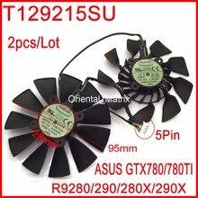 Ücretsiz kargo T129215SU 12V 0.5A 95mm 28*28*28*28mm ASUS GTX780 GTX780TI r9 280 290 280X 290X grafik kartı soğutma fanı