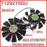 Frete Grátis T129215SU 12V 0.5A 95mm 28*28*28*28mm Para ASUS GTX780 GTX780TI R9 280 290 280X 290X Placa Gráfica Ventilador de Refrigeração