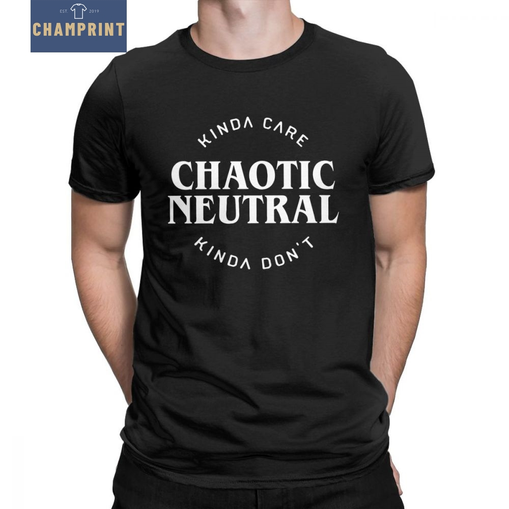 Chaotic Neutral Funny Quotes T Shirt For Men Dungeons And Dragons DnD Crazy T-Shirt Crewneck Cotton Tees Tops Plus Size Costume