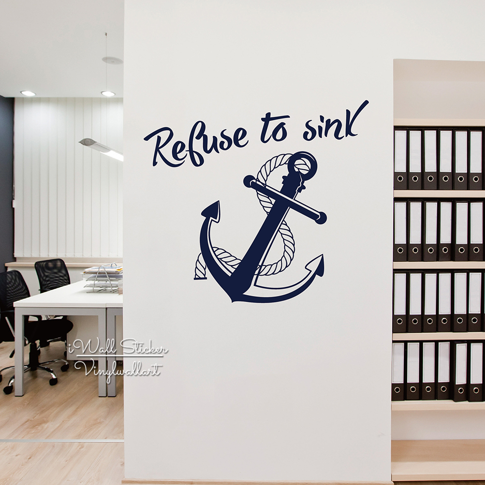 US $16.14 5% OFF|Refuse To Sink Quote Wall Sticker Anchor Wall Decal DIY  Modern Quote Wall Decor Easy Wall Art Cut Vinyl Stickers M57-in Wall  Stickers ...