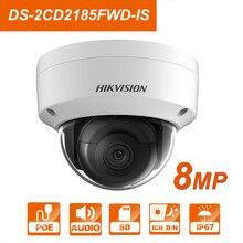 Hik DS-2CD2185FWD-IS IP камера 8 MPNetwork купольная H 265 CCTV купольная IP67 с аудио