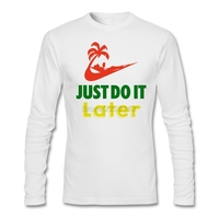 Logo Motto Awesome T Shirt Men Long Sleeved Oversize Garment Printing Just Do It Later For