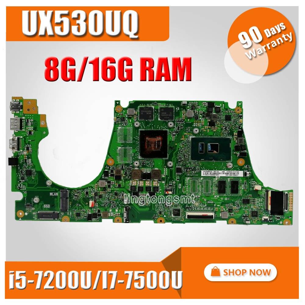 Laptop Motherboard For ASUS UX530U UX530UQ UX530UA UX530UR UX530UX  Mainboard  8G 16G I5-7200U/I7-7500U (V2G) Exchange!!!