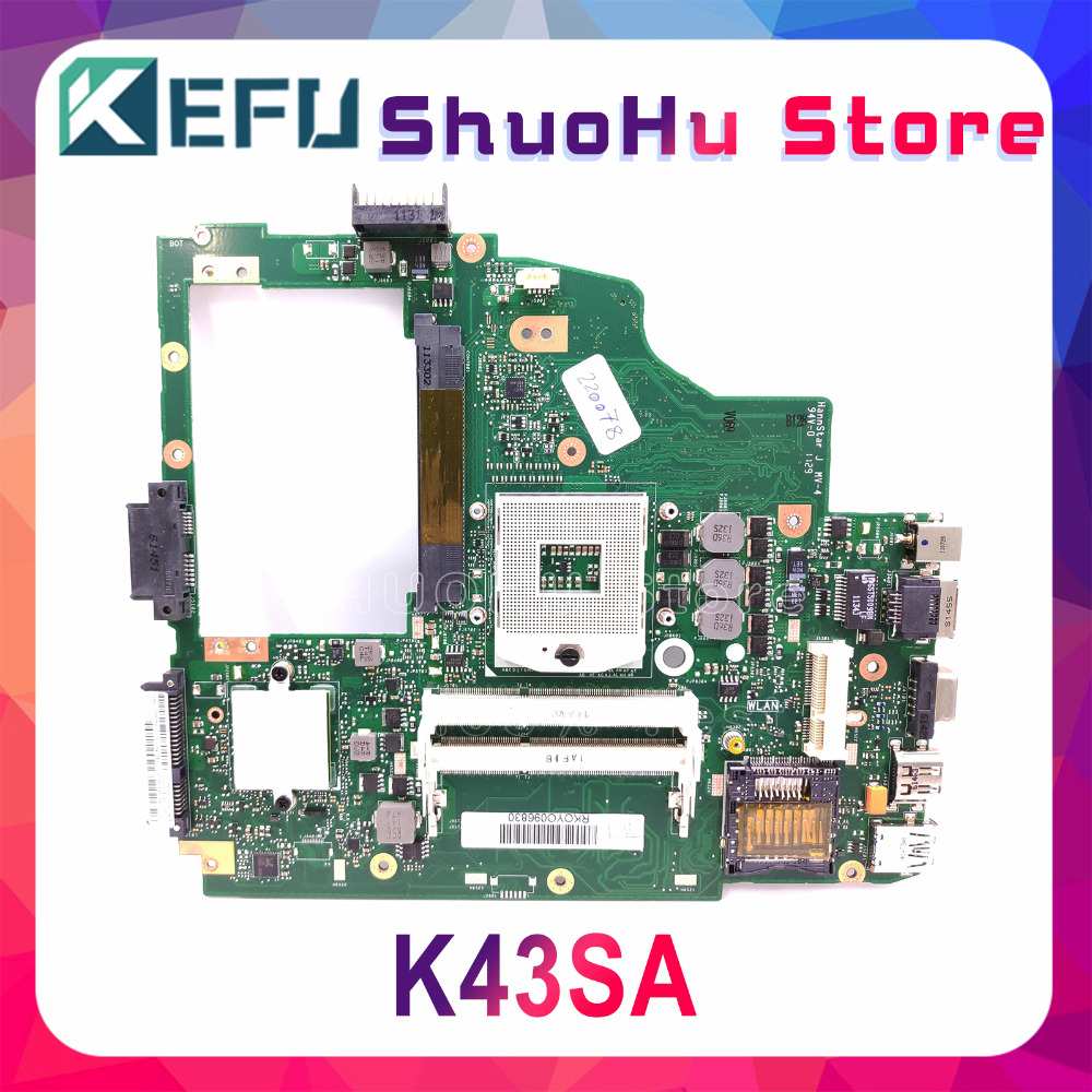 KEFU For ASUS K43SA K43S A43S X43SA A43SA K43 Laptop Motherboard Tested 100% Work Original Mainboard