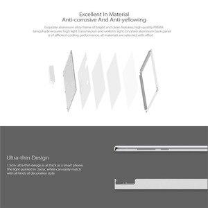Image 4 - XIAOMI Yeelight Ultra mince Panel de lumière de plafond à LED Downlight anti poussière LED panneau lumineux 30x3 0 cm/30x60 cm AC220 240V