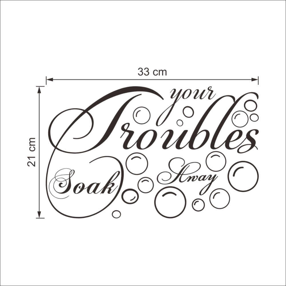 Soak Your Troubles Away Bubbles Bathroom Shower Decal Wall Art Sticker Picture