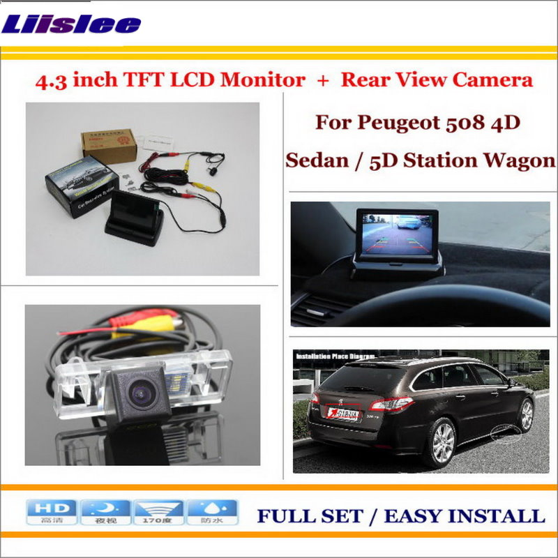 Liislee For Peugeot 508 4D Sedan / 5D Station Wagon Car Rear Camera + 4.3