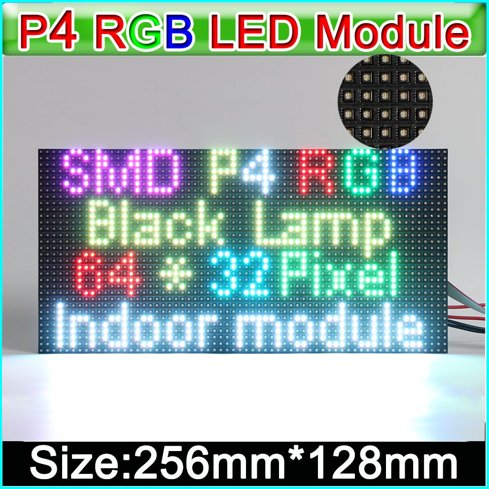 2019 NEW RGB P4  LED Displays Module, SMD RGB 3 In 1 P4 Indoor Full Color Led Panel, 256mm*128mm 64*32dots,
