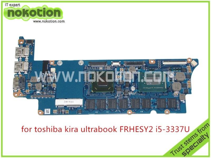 Carte mère d'ordinateur portable NOKOTION pour toshiba Kira ultrabook FRHESY2 Intel HD4000 + I5-3337U carte mère intégrée CPU
