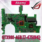 Akemy ROG G751JY Laptop motherboard for ASUS G751JY G751JT G751JL G751J G751Tested original mainboard I7-4750HQ SR18J GTX980-4GB