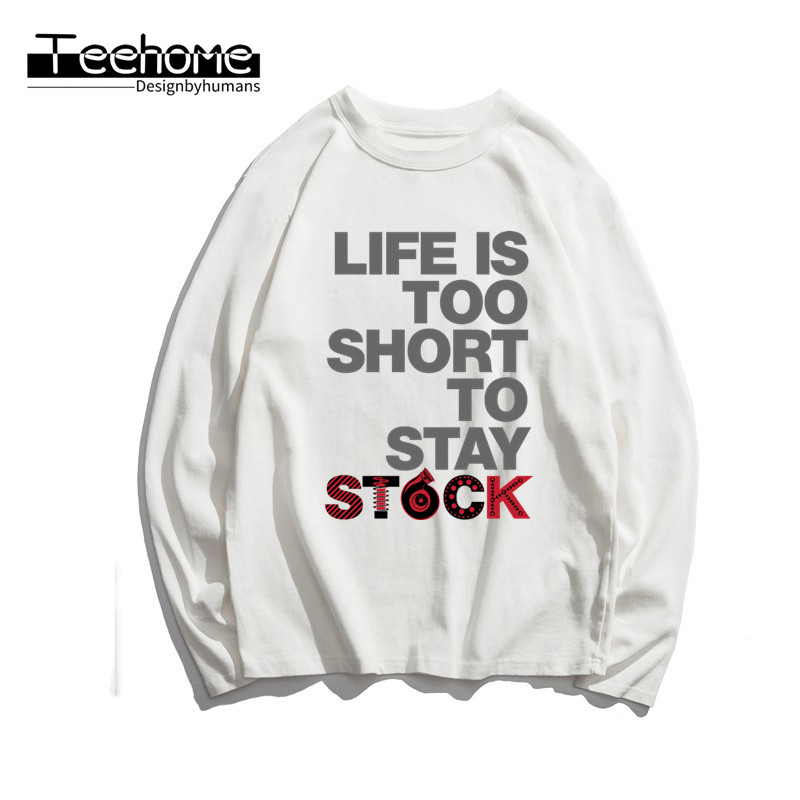Men's LIFE IS TOO SHORT TOO STAY STOCK Print Long Sleeve Autumn Men and Women Full Sleeve Harajuku T Shirt Winter Streetwear