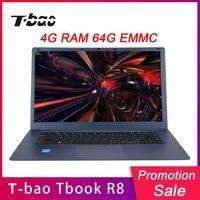 T Бао Tbook R8 ноутбуки 15,6 дюймов 4 ГБ DDR3 Оперативная память 64 ГБ EMMC ноутбуки Тетрадь 1080P FHD Экран для Intel Cherry Trail x5 z8350