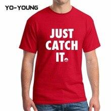 """Yo-Young """"Just catch it"""" Men T Shirts"""