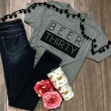 """Beer Thirty"" women's shirt / girlie"