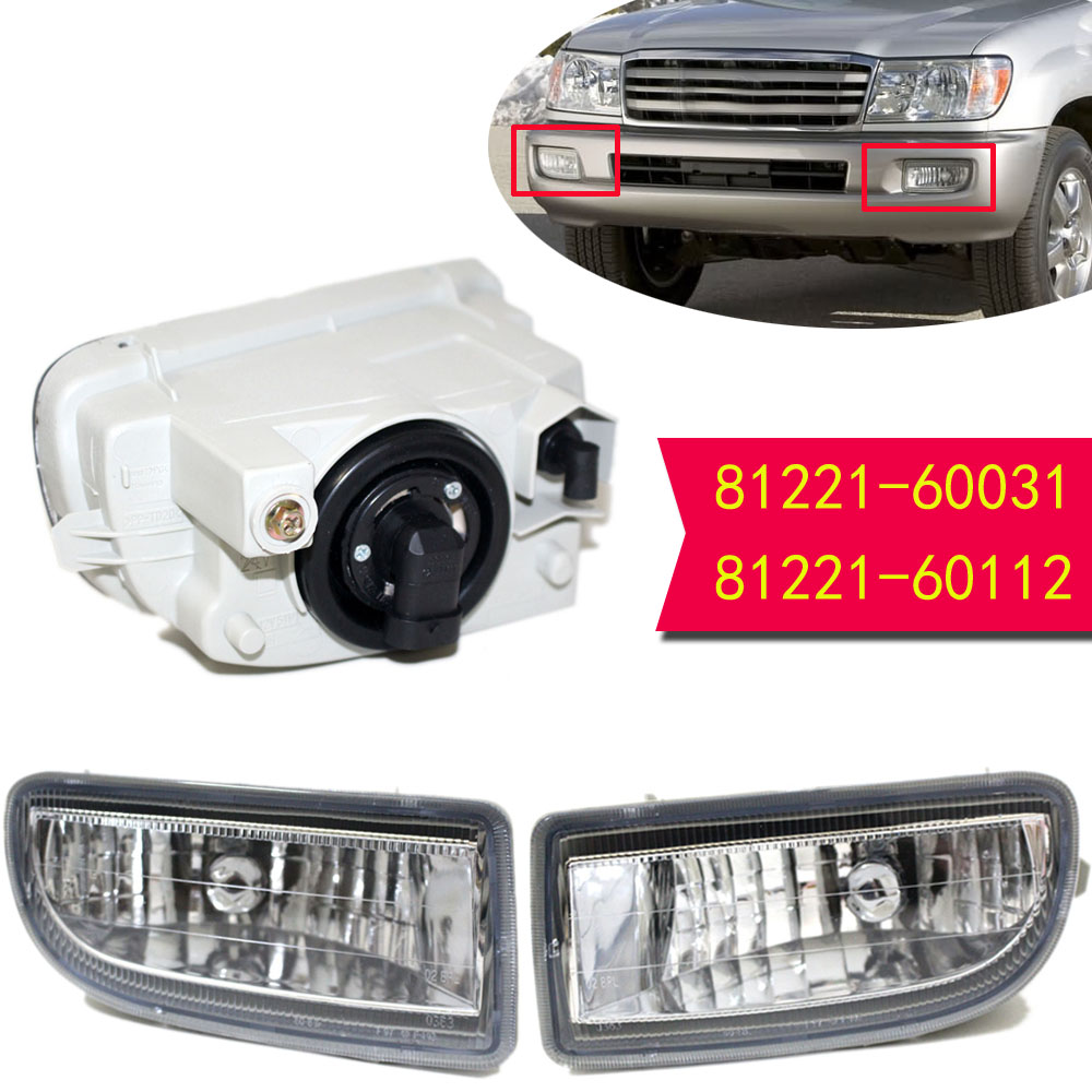 Fog Lamp Fog Light Left 81221-60031 / Right 81211-60112 For Toyota LAND CRUISER 100 LC100 1999 - 2006 fog lamp fog light left 81221 60031 right 81211 60112 for toyota land cruiser 100 lc100 1999 2006