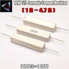 10pcs 10W 5% 1 2 2.2 3 4.7 ohm R Ceramic Cement Resistor / Resistance Passive Component