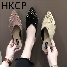 HKCP Women 2019 spring new European and American fashion outside wearing lazy man half slippers rivet suede pointed women C290