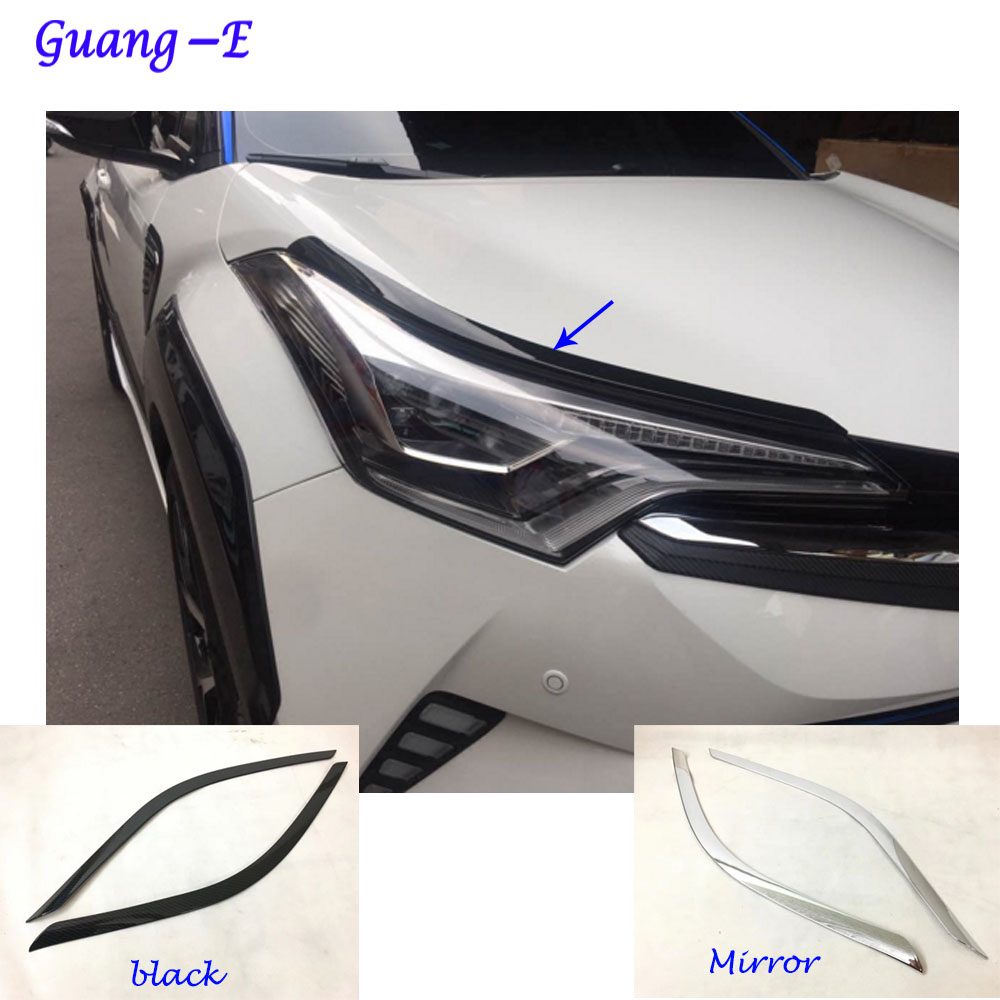 For Toyota C-HR CHR 2017 2018 car body head front Eyebrow/trim light lamp frame stick ABS Chrome/Carbon fiber cover 2pcs for toyota corolla 2011 2012 2013 car protection abs chrome trim front racing up grid grill grille around frame lamp panel 1pcs