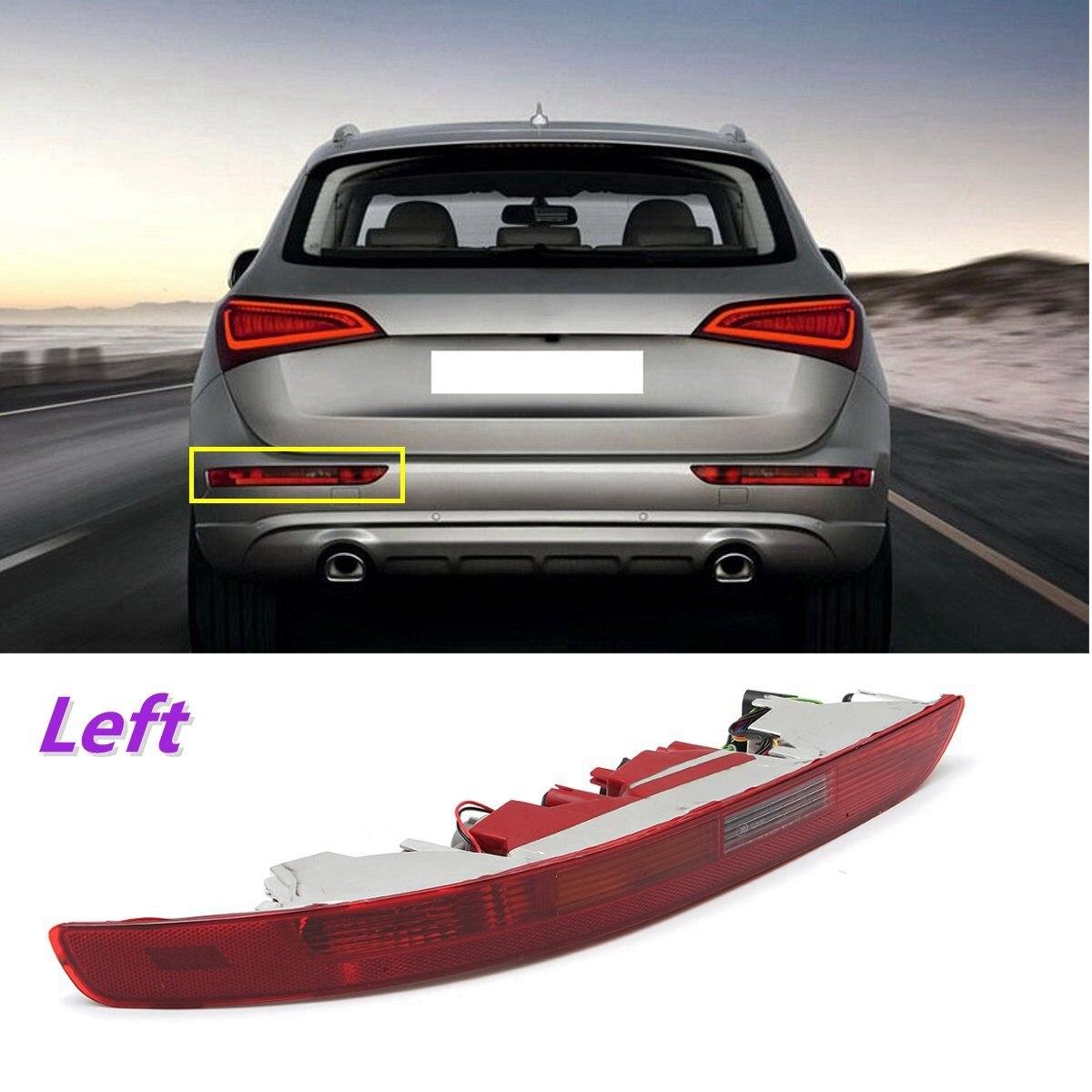 Rear Left Side Brake Parking Warning Fog Tail Light Lamp Bumper Cover For Audi Q5 2