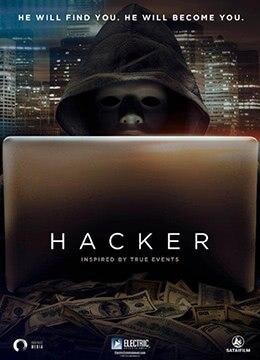 《黑客》2016年加拿大剧情,犯罪,惊悚电影在线观看