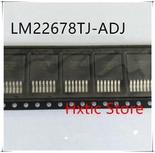 NEW 10pcs lot LM22678TJE ADJ LM22678TJ ADJ LM22678TJ LM22678 TO 263