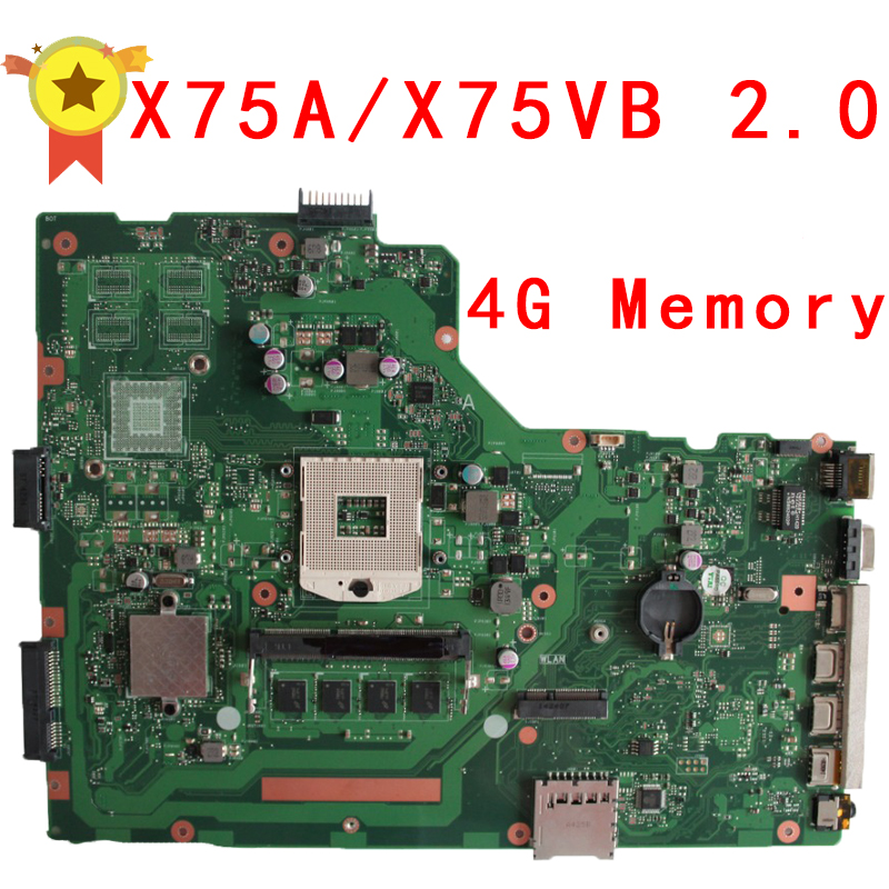 for ASUS X75A motherboard X75VB REV2.0 Mainboard 4G Memory On Board 100% test for asus k200ma x200ma motherboard x200ma rev2 1 mainboard 4g memory on board n2815cpu 100
