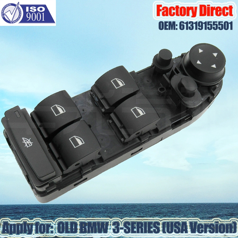 Factory Direct Auto Power Window Switch Apply For BMW 3 Series LHD Window Lifter Switch 61319155501 ONLY For USA