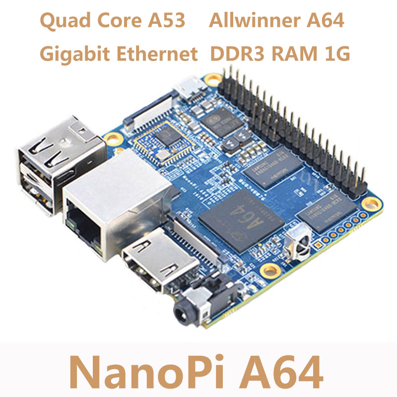 allwinner a64 arm cortex a53 - NanoPi Allwinner A64 Development Board Quad-core Cortex-A53 Onboard Gigabit Ethernet Card WiFi AXP803 Super Raspberry Pi NP006