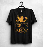 That S What I Do I Drink And I Know T Shirt Game Of Thrones Tyrion