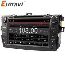 Eunavi 8 дюймов 2 din Android 7,1 dvd-плеер автомобиля gps для Toyota Corolla 2007 2008 2009 2010 2011 1024*600 стерео радио
