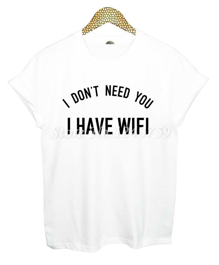 New Women Tshirt Jeg behøver ikke, at jeg har WIFI Letter Print - Dametøj - Foto 2