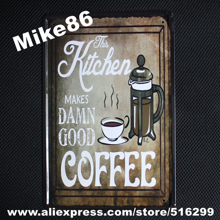 [ Mike86 ] Kitchen Makes DAMN Good Coffee Vintage Metal plaque Painting Wall  Decor Old Bar