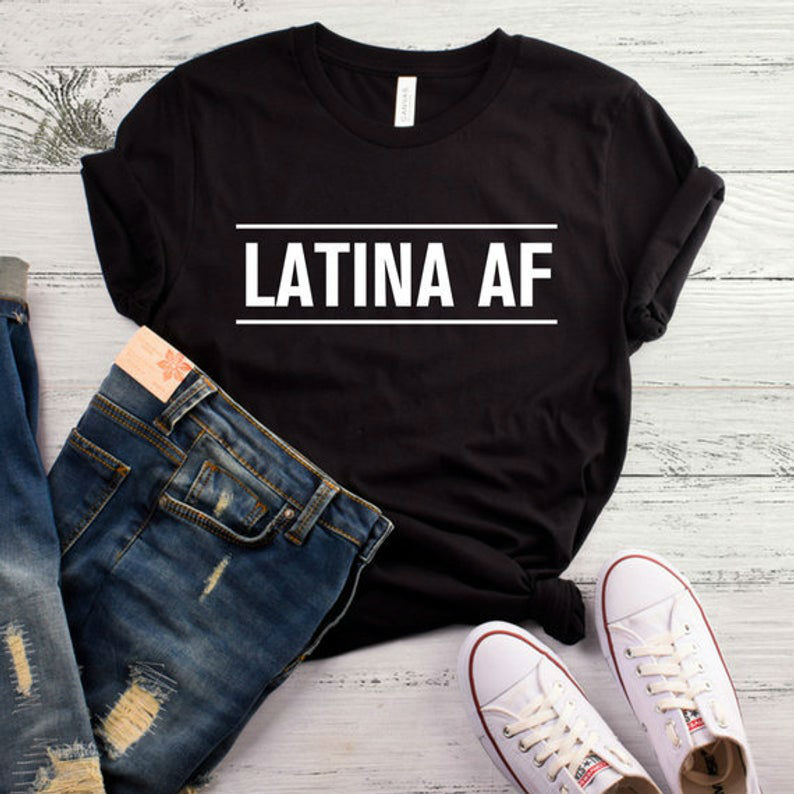 Latina <font><b>AF</b></font> Print Women <font><b>tshirt</b></font> Cotton Casual Funny t shirt For Lady Yong Girl Top Tee 6 Colors Drop Ship S-465 image