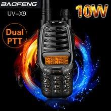Baofeng UV X9 artı 10watt güçlü Walkie Talkie üçlü 10W/4W/1W çift PTT VHF/UHF Dual Band 10km uzun menzilli taşınabilir amatör radyo