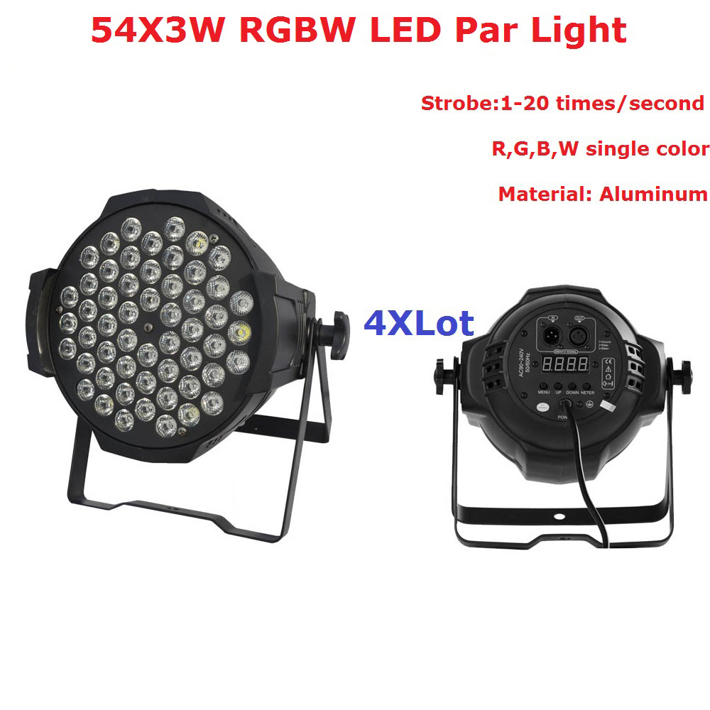 4Pcs/Lot DJ Par Cans Non-Waterproof 54X3W RGBW Single Color LED Par Lights With Aluminum Black Housing 90V-240V Fast Shipping